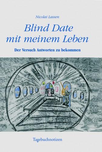 Blind Date mit meinem Leben