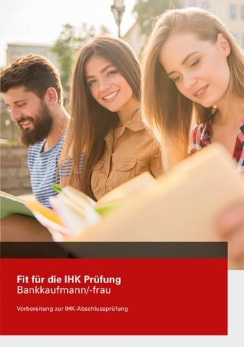 Fit für die IHK-Prüfung Bankkaufmann/-frau -Buch