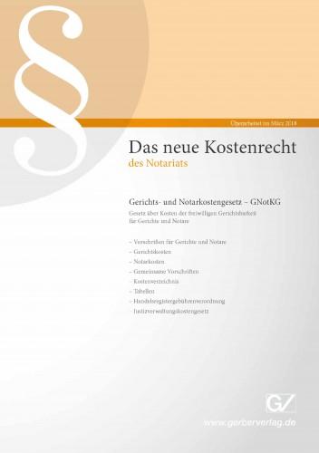 Das neue Kostenrecht des Notariats 2018