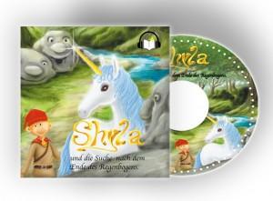 Hörbuch auf CD - Shyla und die Suche nach dem Ende des Regengsbogens