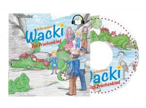 Hörbuch auf CD - Der Schatzbergdrache WACKI Band 1