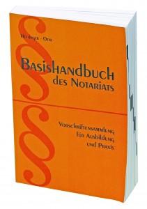 Basishandbuch des Notariats 2017 13. Auflage