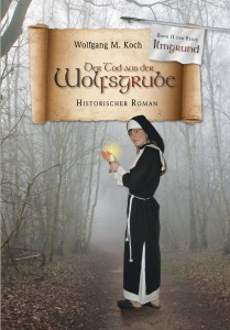 Wolfsgrube - Historienroman