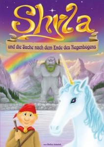 Shyla und die Suche nach dem Ende des Regengsbogens