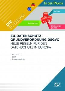 Die EU-DSGVO in der Praxis - Deutsch