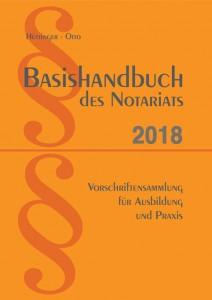 Basishandbuch des Notariats 2018
