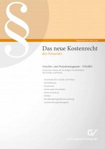 """""""Das neue Kostenrecht des Notariats 2018"""""""
