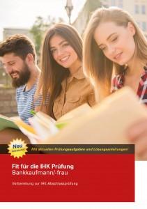 Fit für die IHK-Prüfung Bankkaufmann/-frau - Buch 3. Auflage