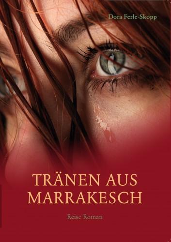 Tränen aus Marrakesch