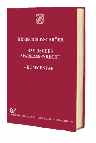 Bayerisches Sparkassenrecht – Kommentar –