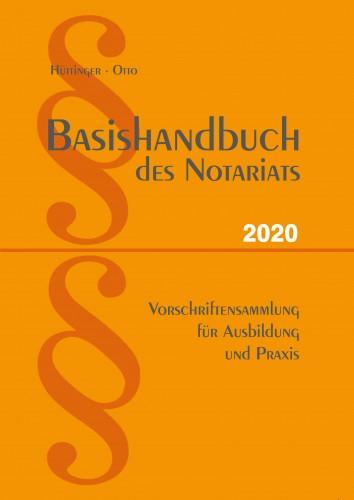 Basishandbuch des Notariats 2020