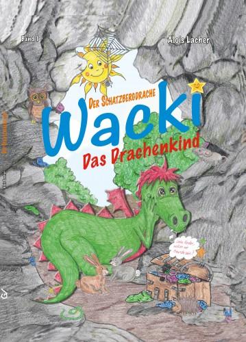 Der Schatzbergdrache WACKI Band I
