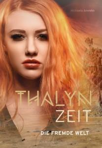 THALYN ZEIT - Die Fremde WELT
