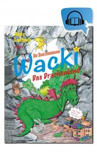 Hörbuch-Der Schatzbergdrache WACKI Band 1